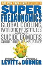 Super Freakonomics: Global Cooling,…