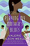 Wesley, Valerie W.: Playing My Mother's Blues