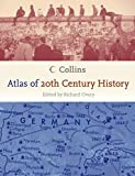 Overy, Richard: Collins Atlas of 20th Century History