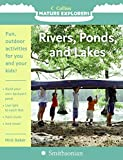 Baker, Nick: Rivers, Ponds, and Lakes (Collins Nature Explorers)