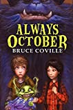 Coville, Bruce: Always October