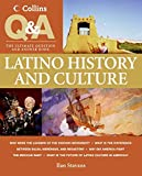 Stavans, Ilan: Collins Q & A: Latino History and Culture: The Ultimate Question & Answer Book (Smithsonian Q & A)