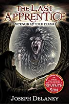 The Last Apprentice: Attack of the Fiend by…