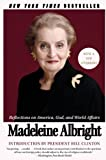 Woodward, Bill: The Mighty and the Almighty: Reflections on America, God, and World Affairs