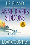 Siddons, Anne Rivers: Up Island and Low Country