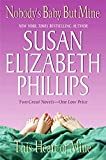 Phillips, Susan Elizabeth: Nobody's Baby But Mine and This Heart of Mine