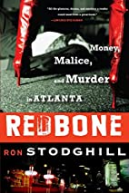 Redbone: Money, Malice, and Murder in…