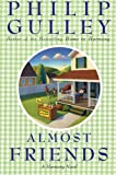 Gulley, Philip: Almost Friends: A Harmony Novel