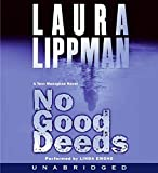 Lippman, Laura: No Good Deeds (Tess Monaghan Mysteries, No. 9)
