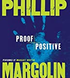 Margolin, Phillip: Proof Positive CD