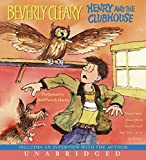 Cleary, Beverly: Henry and the Clubhouse CD