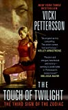 Pettersson, Vicki: The Touch of Twilight (Sign of the Zodiac, Book 3)