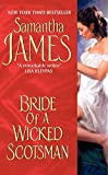 James, Samantha: Bride of a Wicked Scotsman
