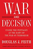 War and Decision: Inside the Pentagon at the…