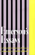 Essays: First Series and Second Series by…