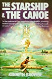 Kenneth Brower: Starship & the Canoe