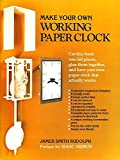 Rudolph, James: Make Your Own Working Paper Clock