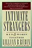 Rubin, Lillian B.: Intimate Strangers: Men and Women Together