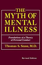 The myth of mental illness : foundations of…