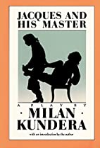 Jacques & His Master by Milan Kundera