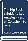 Page, Tim: The Hip Pocket Guide to Los Angeles (Harper Colophon Books)