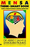 Salny, Abbie F.: Mensa Think-Smart Book