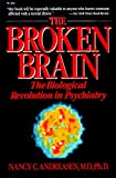 Nancy C. Andreasen: The Broken Brain: The Biological Revolution in Psychiatry