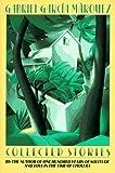 Garcia Marquez, Gabriel: Collected Stories