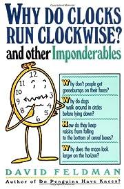 Why Do Clocks Run Clockwise? by David…