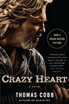 Crazy Heart: A Novel by Thomas Cobb