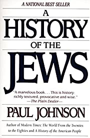 A History of the Jews by Paul M. Johnson