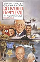 Delivered from Evil: The Saga of World War…