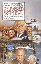 Delivered from Evil: The Saga of World War…