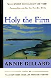 Dillard, Annie: Holy the Firm