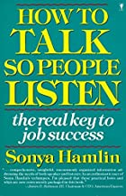 How To Talk So People Listen: The Real Key…