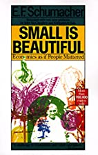 Small is Beautiful: A Study of Economics as…