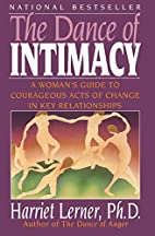 The Dance of Intimacy: A Woman's Guide to…