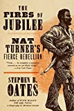 Oates, Stephen B.: The Fires of Jubilee