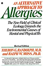 Alternative Approach to Allergies, An: The…