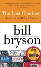 The Lost Continent: Travels in Small-Town…