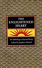 The Enlightened Heart: An Anthology of…