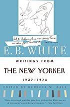 Writings from The New Yorker 1927-1976 by E.…
