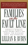 Rubin, Lillian B.: Families on the Fault Line: America's Working Class Speaks About the Family, the Economy, Race, and Ethnicity
