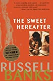 Banks, Russell: Sweet Hereafter: A Novel