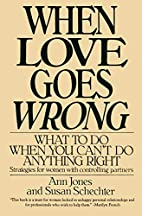 When Love Goes Wrong: What to Do When You…