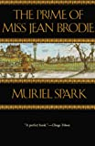 Spark, Muriel: The Prime of Miss Jean Brodie