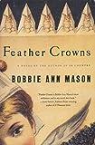 Mason, Bobbie Ann: Feather Crowns