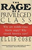 Cose, Ellis: The Rage of a Privileged Class