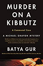 Murder on a Kibbutz: A Communal Case by…