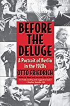 Before the Deluge: Portrait of Berlin in the…